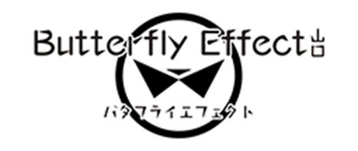 Butterfly Effect 山口